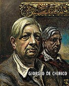 Giorgio de Chirico : a metaphysical journey : paintings 1909-1973