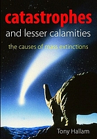 Catastrophes and lesser calamities : the causes of mass extinctions