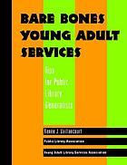 Bare bones young adult services : tips for public library generalists