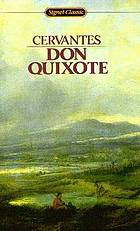 Don Quixote, the ingenious gentleman of La Mancha
