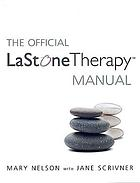 The official La Stone therapy manual