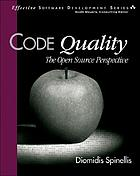 Code quality : the open source perspective