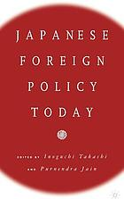 Japanese foreign policy today : a reader