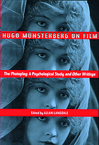 Hugo Münsterberg on film : the photoplay--a psychological study, and other writings