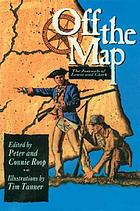 Off the map : the journals of Lewis and Clark