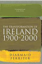 The transformation of Ireland, 1900-2000
