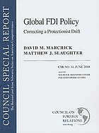 Global FDI policy : correcting a protectionist drift