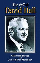 The fall of David Hall