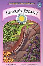 Lizard's escape!