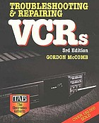 Troubleshooting and repairing VCR's