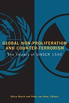 Global non-proliferation and counter-terrorism : the impact of UNSCR 1540