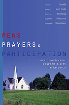 Pews, prayers, and participation : religion and civic responsibility in America