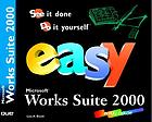 Easy Microsoft Works Suite 2000 in full color