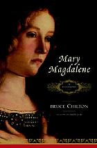 Mary Magdalene : a biography