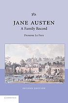 Jane Austen, her life and letters, a family record