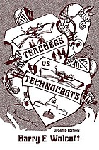 Teachers versus technocrats : an educational innovation in anthropological perspective