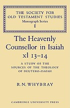 The heavenly counsellor in Isaiah xl 13-14; a study of the sources of the theology of Deutero-Isaiah