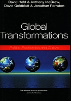 Global transformations : politics, economics and culture