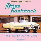 Fifties flashback : the American car