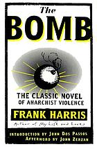 The bomb, a novel