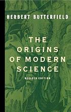 The origins of modern science: 1300-1800