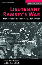 Lieutenant Ramsey's war : from horse soldier to guerrilla commander