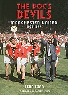Doc's devils : Tommy Docherty and Manchester United