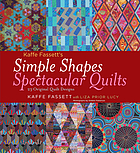Kaffe Fassett's simple shapes spectacular quilts : 23 original quilt designs