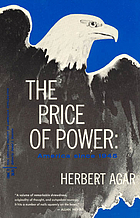 The price of power; America since 1945