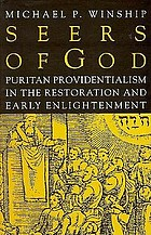 Seers of God : Puritan providentialism in the Restoration and early Enlightenment