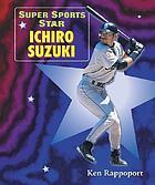 Super sports star Ichiro Suzuki