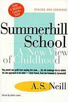 Summerhill School : a new view of childhood