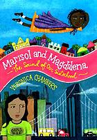 Marisol and Magdalena : the sound of our sisterhood