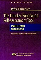The Drucker Foundation self-assessment tool : participant workbook