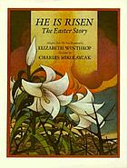He is risen : the Easter story