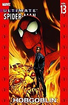 Ultimate Spider-Man. [Vol. 13], Hobgoblin