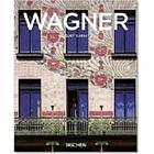 Otto Wagner : 1841-1918 : Wegbereiter der modernen Architektur