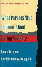 What parents need to know about dating violence