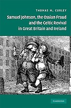 Samuel Johnson, the Ossian fraud and the Celtic revival in Great Britain and Ireland