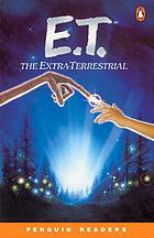 E.T., the Extra-Terrestrial : a novel