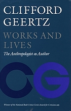 Works and lives : the anthropologist as author