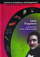 Louis Daguerre and the story of the daguerreotype