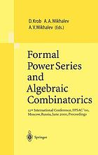 Formal power series and algebraic combinatorics : 12th international conference, FPSAC'00, Moscow, Russia, June 2000, proceedings