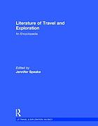 Literature of travel and exploration : an encyclopedia