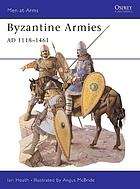 Byzantine Armies, 1118-1461