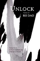 Unlock poems by Bei dao