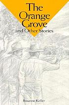 The orange grove and other stories