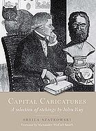 Capital caricatures : a selection of etchings by John Kay