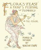 Flora's feast : a masque of flowers