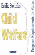 Child welfare : program requirements for states